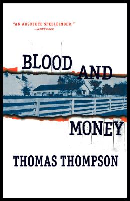 Blood and Money, by Thomas Thompson